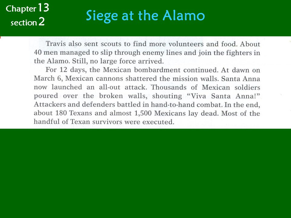 Chapter 13 section 2 Siege at the Alamo