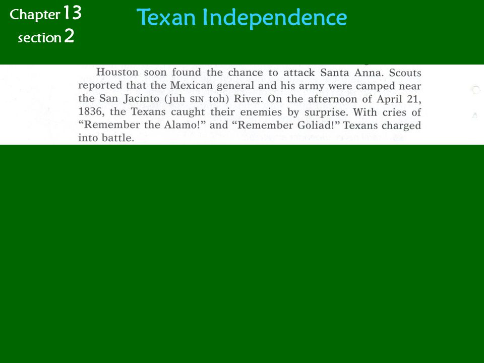 Texan Independence Chapter 13 section 2