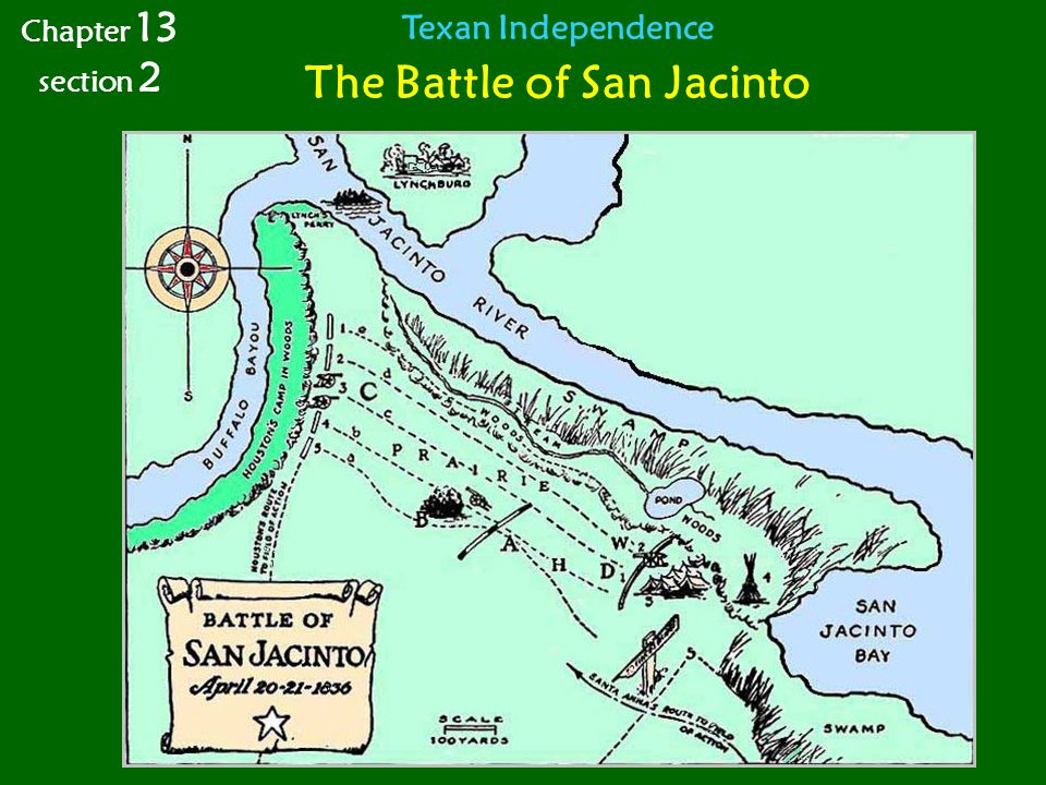 Texan Independence The Battle of San Jacinto Chapter 13 section 2