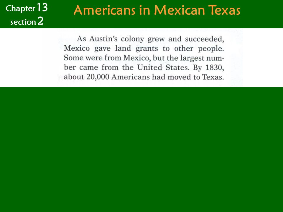 Americans in Mexican Texas Chapter 13 section 2