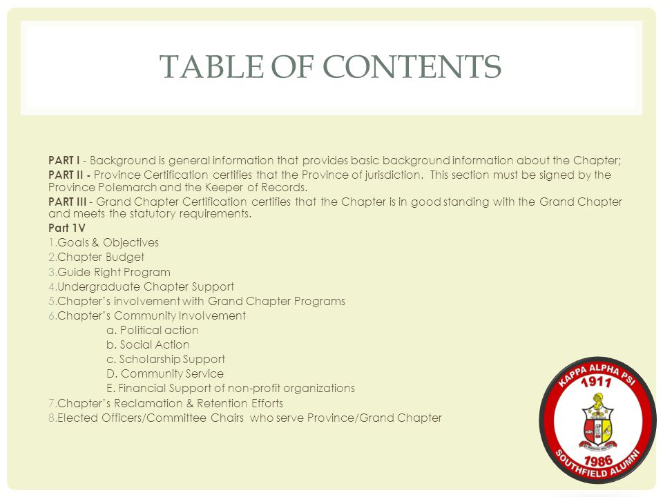 TABLE OF CONTENTS PART I - Background is general information that provides basic background information about the Chapter; PART II - Province Certific