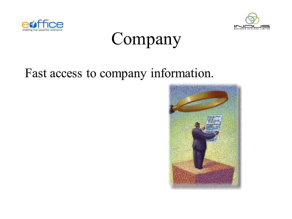 Company Fast access to company information.