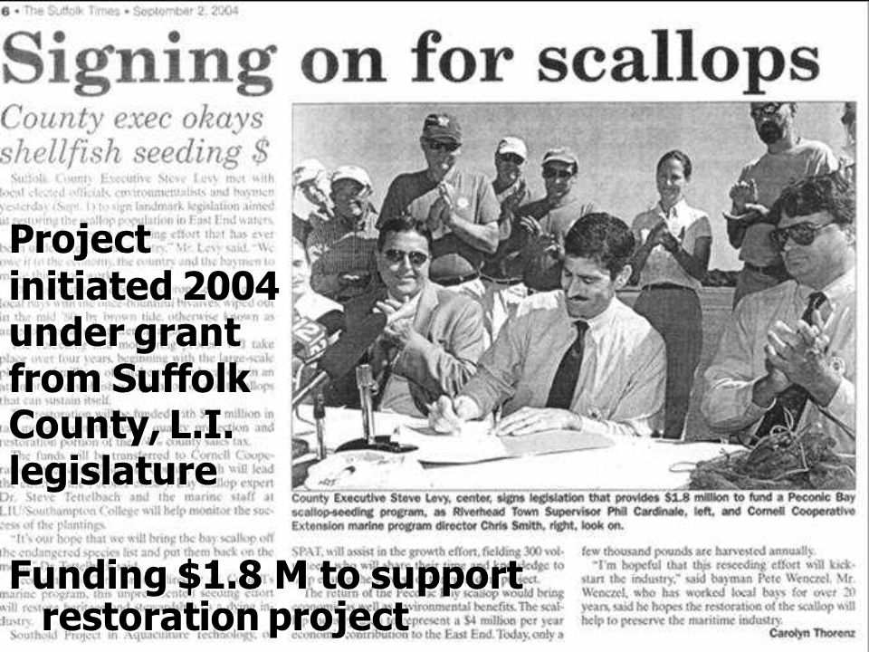 Project initiated 2004 under grant from Suffolk County, L.I.