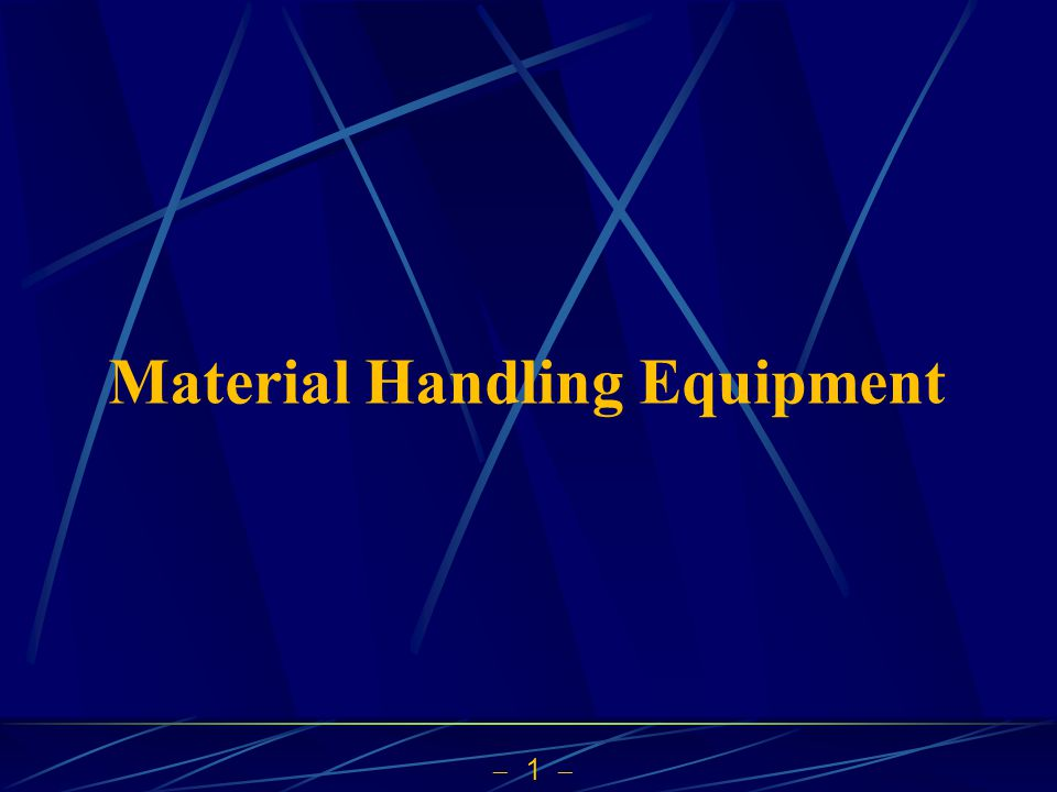  1  Material Handling Equipment