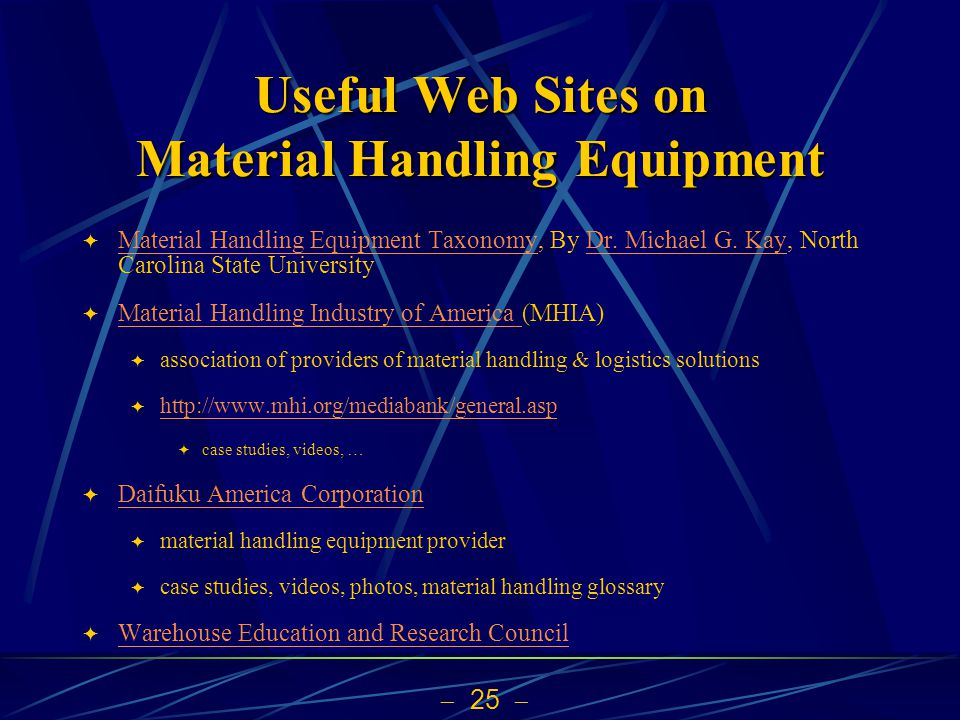  25  Useful Web Sites on Material Handling Equipment  Material Handling Equipment Taxonomy, By Dr.