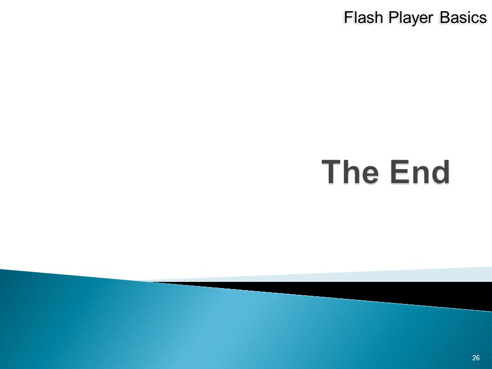 Flash Player Basics 26