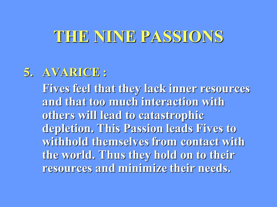 THE NINE PASSIONS 5.
