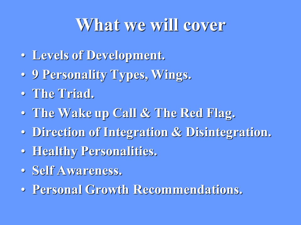 What we will cover Levels of Development.Levels of Development.