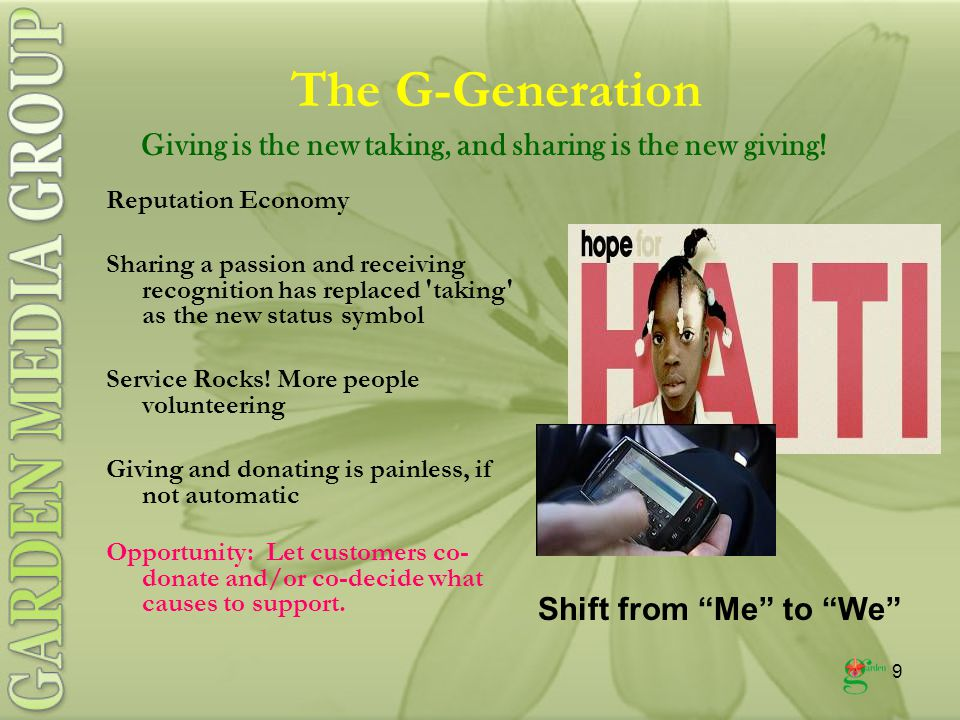 9 The G-Generation Reputation Economy Sharing a passion and receiving recognition has replaced taking as the new status symbol Service Rocks.