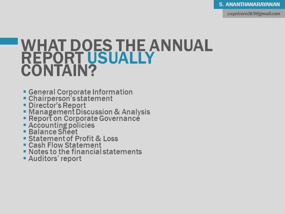 S. ANANTHANARAYANAN WHAT DOES THE ANNUAL REPORT USUALLY CONTAIN.
