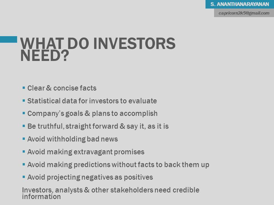 S. ANANTHANARAYANAN WHAT DO INVESTORS NEED.