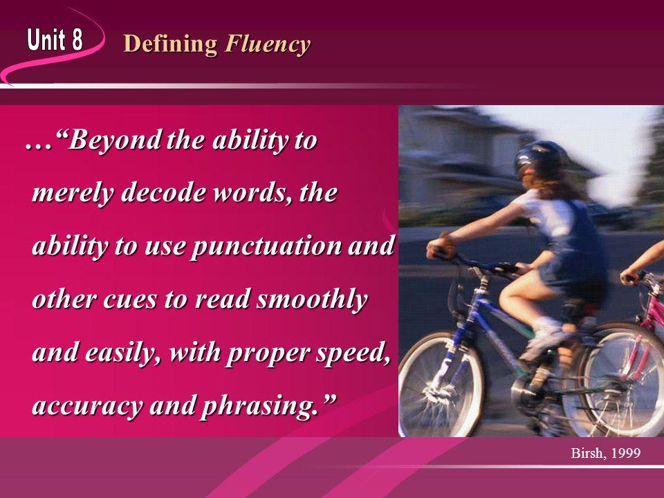 Sources  Rasinski, T.V. (2004). Fluency Seminar.