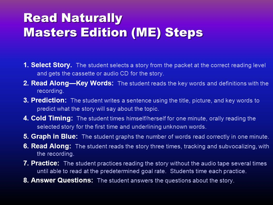 Read Naturally Masters Edition (ME) Steps 1.Select Story.