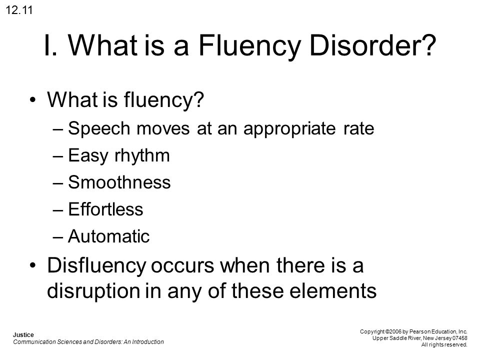 I. What is a Fluency Disorder. What is fluency.