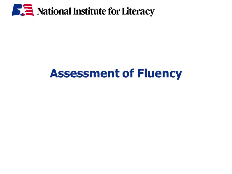 Assessment of Fluency