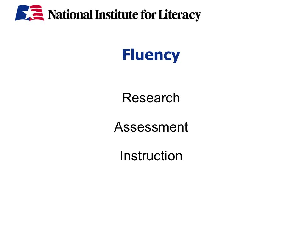 Fluency Research Assessment Instruction