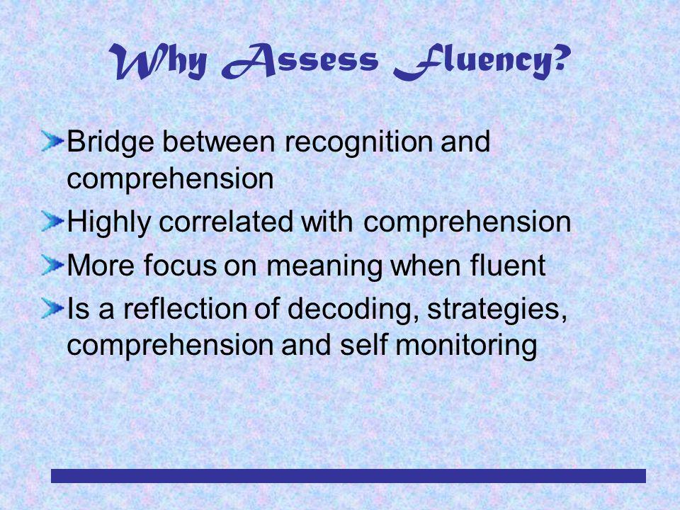 Why Assess Fluency.
