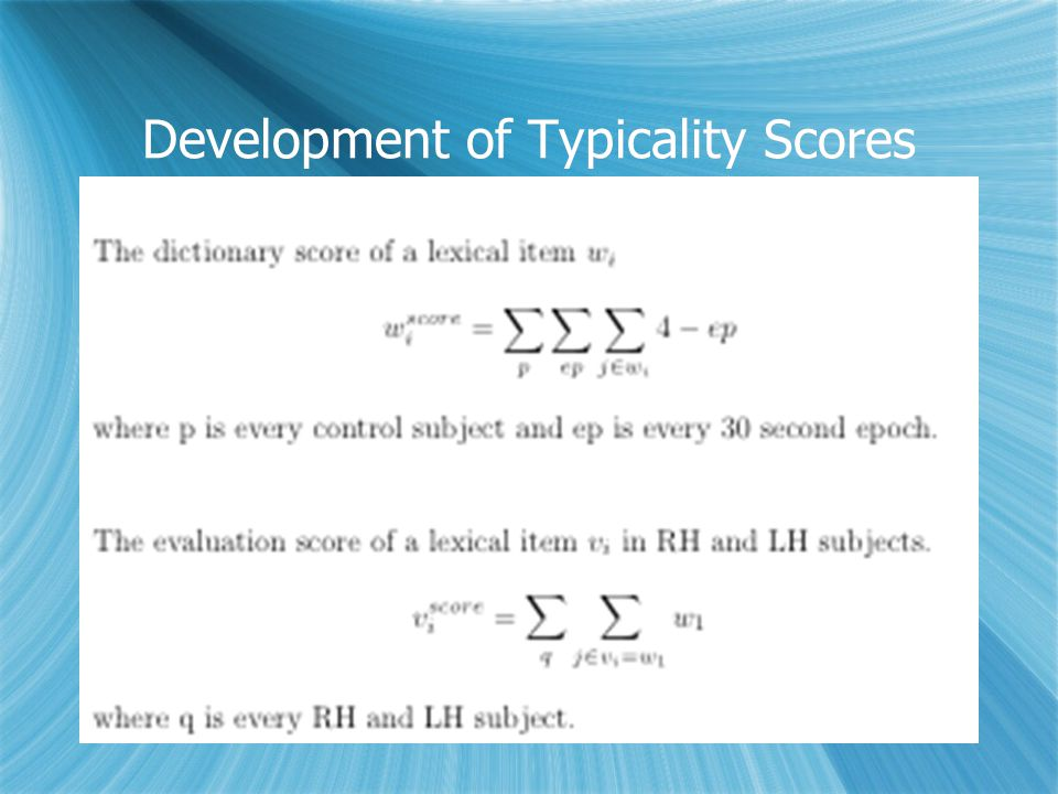 Development of Typicality Scores