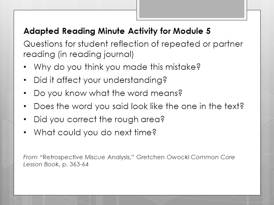 Adapted Reading Minute Activity for Module 5 Questions for student reflection of repeated or partner reading (in reading journal) Why do you think you