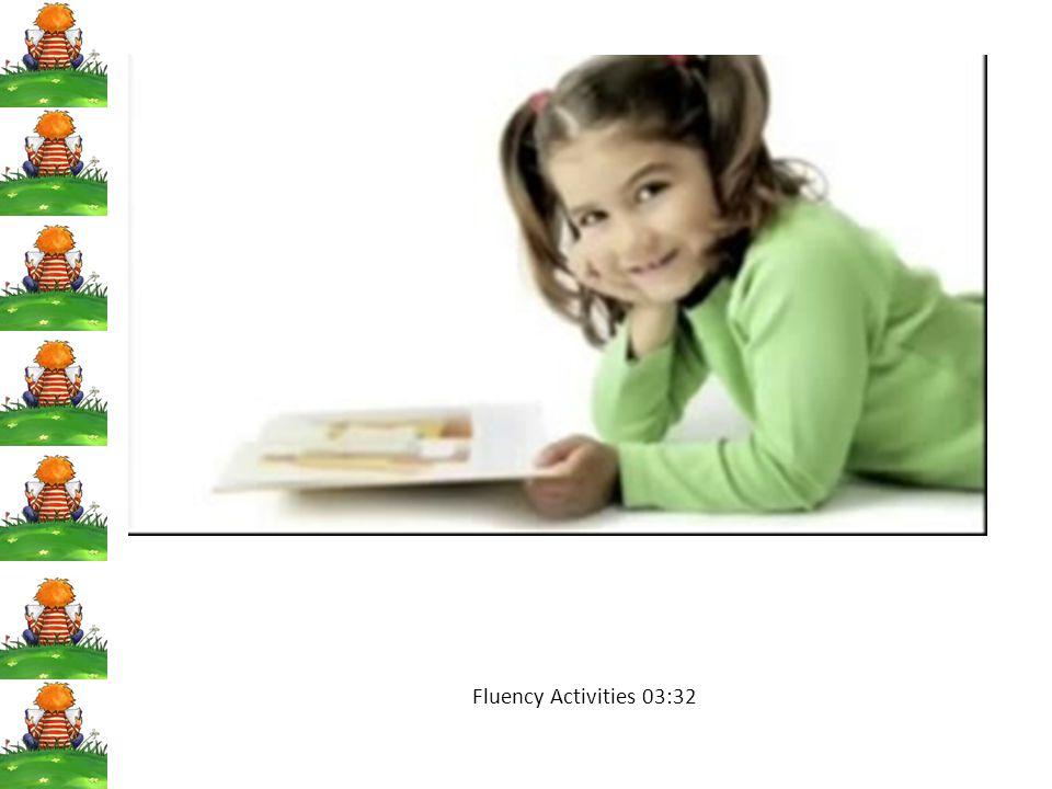 Fluency Activities 03:32