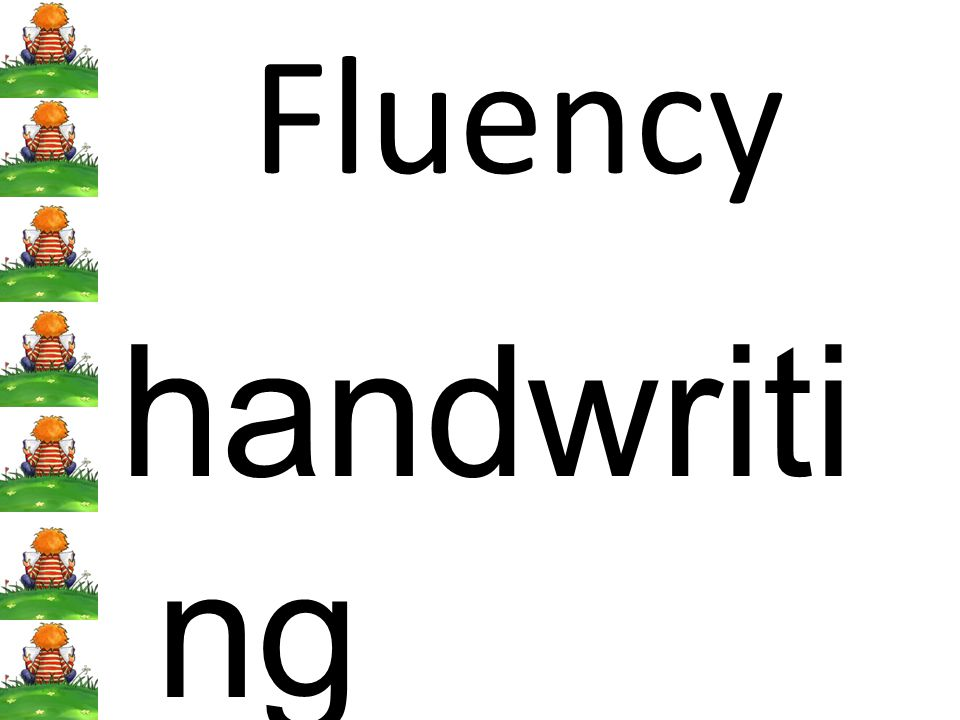 Fluency handwriti ng