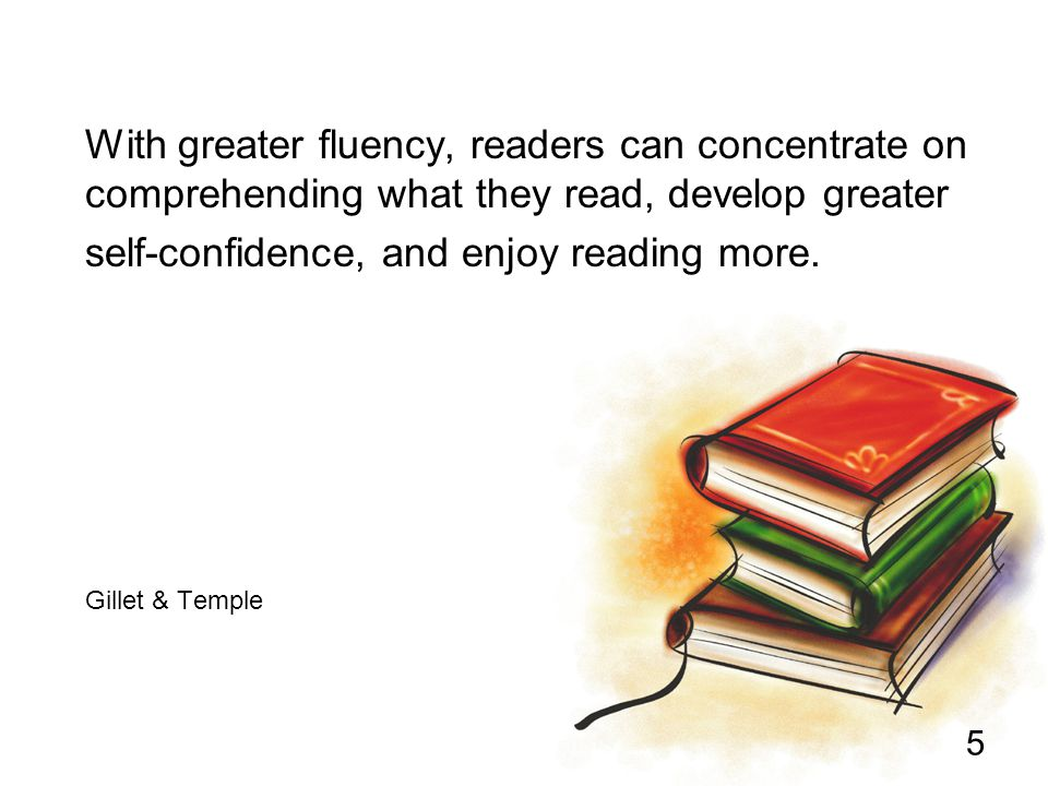 26 References and Resources Building Fluency: Lessons and Strategies for Reading Success by Wiley Blevins, Scholastic, 2002.