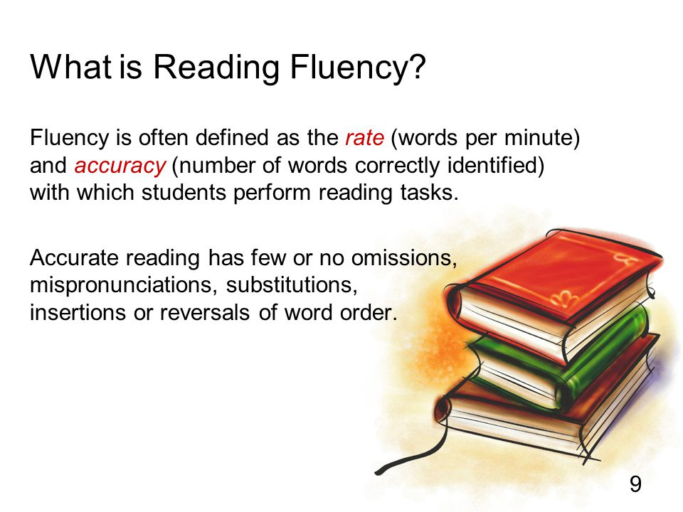 10 What is Reading Fluency.