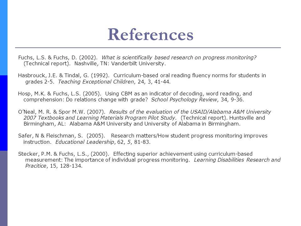 References Fuchs, L.S.& Fuchs, D. (2002).