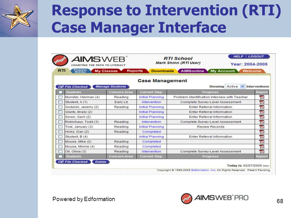 68 Response to Intervention (RTI) Case Manager Interface Powered by Edformation