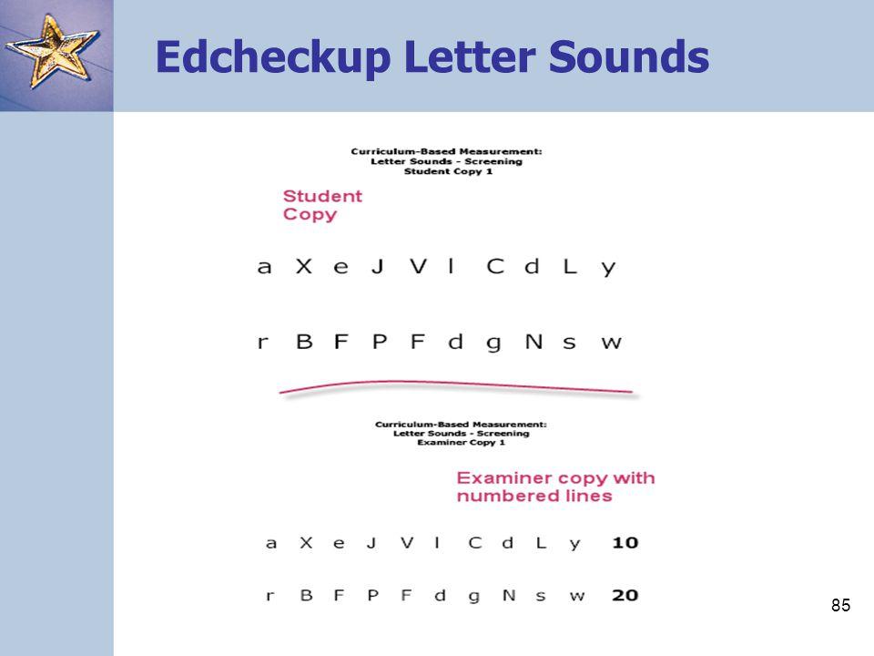 85 Edcheckup Letter Sounds
