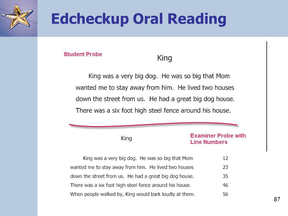 87 Edcheckup Oral Reading
