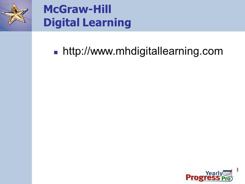 98 McGraw-Hill Digital Learning http://www.mhdigitallearning.com