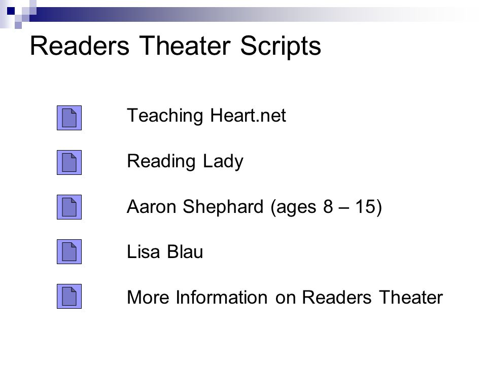 Readers Theater Scripts Teaching Heart.net Reading Lady Aaron Shephard (ages 8 – 15) Lisa Blau More Information on Readers Theater