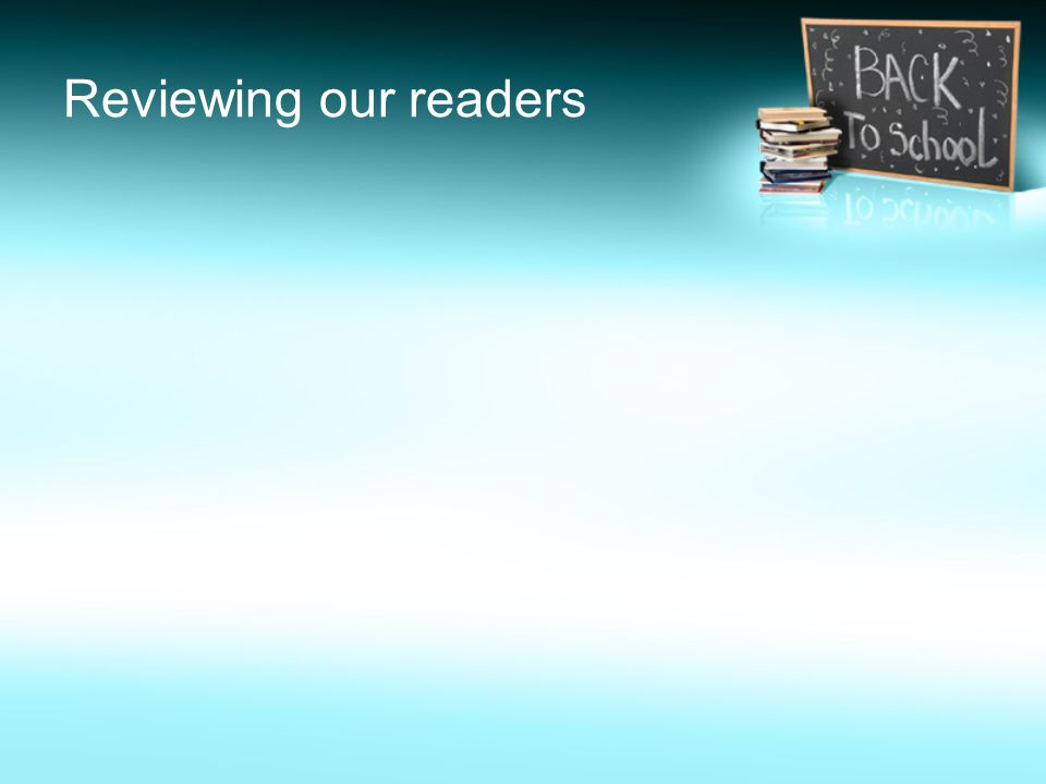 Reviewing our readers