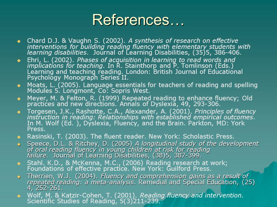 References…   Chard D.J. & Vaughn S. (2002).