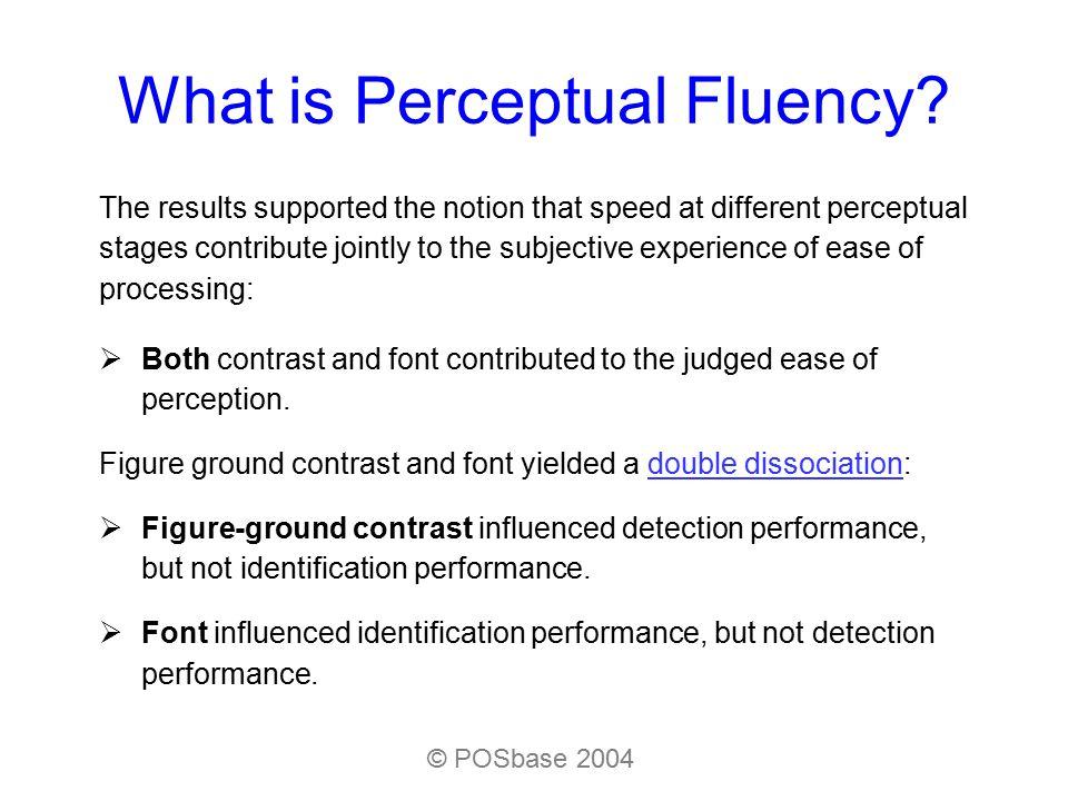 What is Perceptual Fluency.