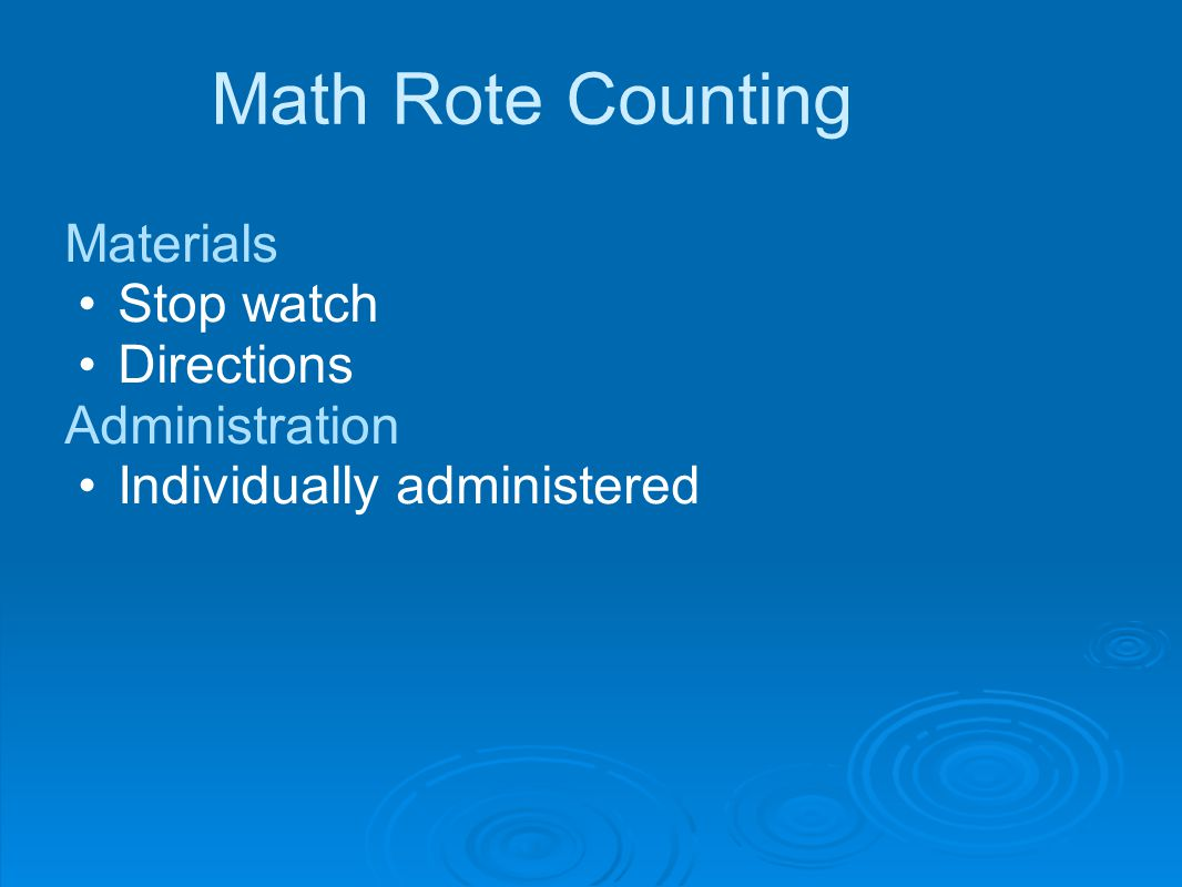 Math Rote Counting Materials Stop watch Directions Administration Individually administered
