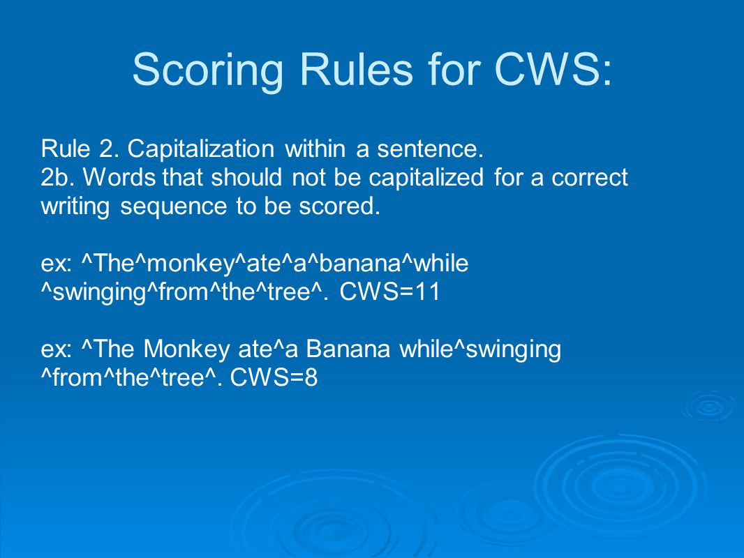 Scoring Rules for CWS: Rule 2.Capitalization within a sentence.