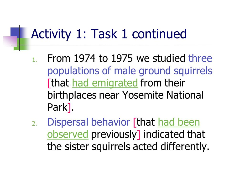 Activity 1: Task 1 continued 1.
