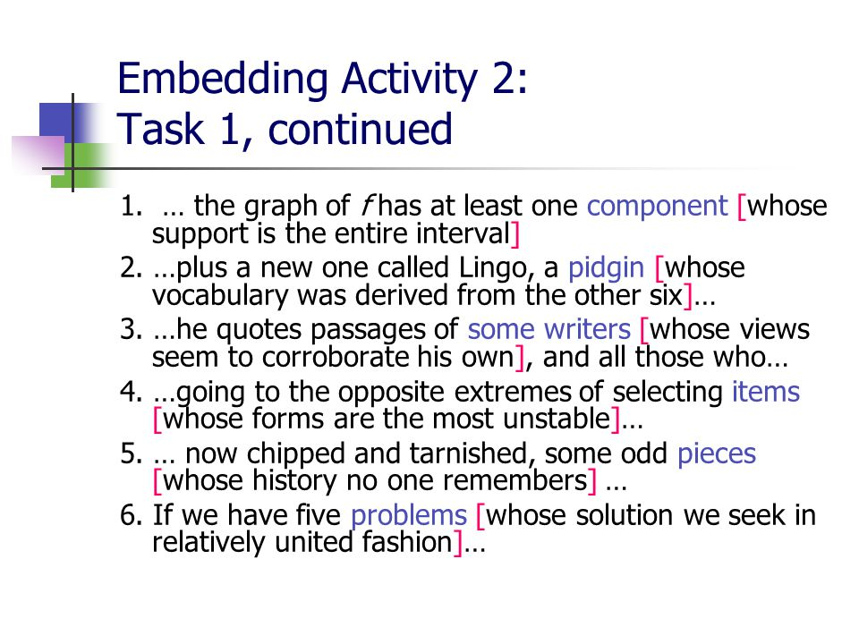 Embedding Activity 2: Task 1, continued 1.