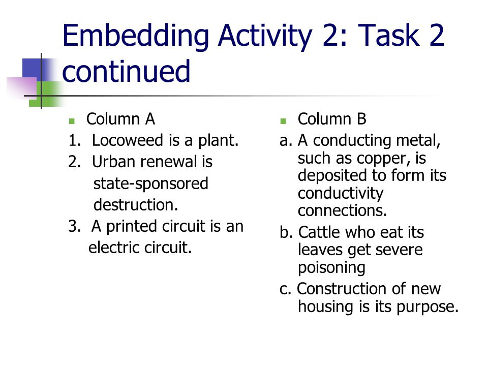 Embedding Activity 2: Task 2 continued Column A 1.