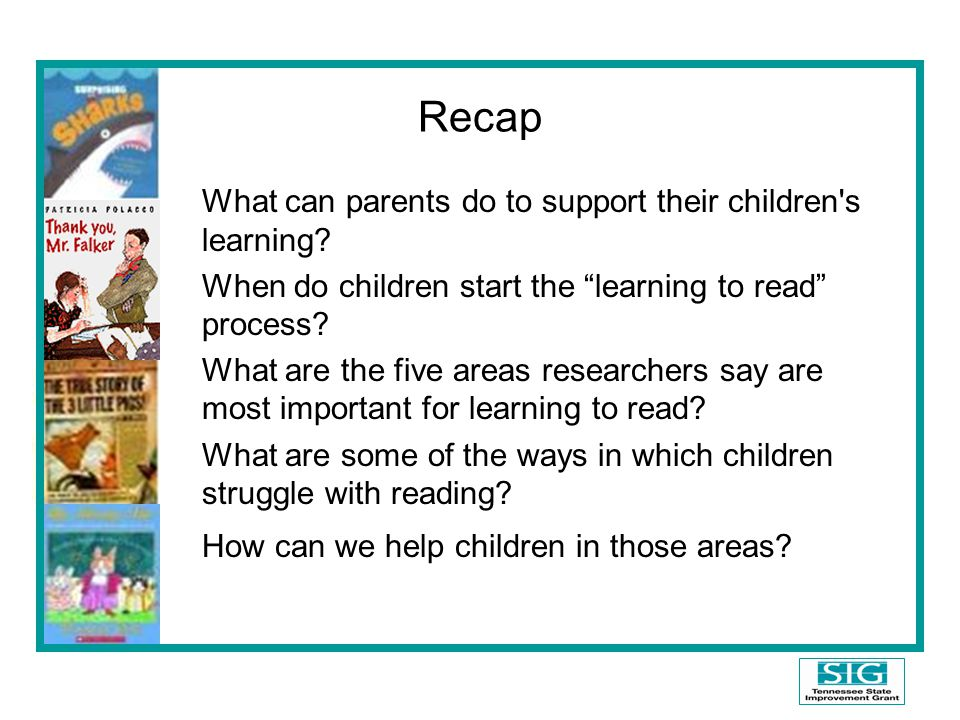 Recap What can parents do to support their children s learning.