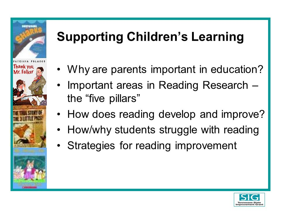 Supporting Children's Learning Why are parents important in education.