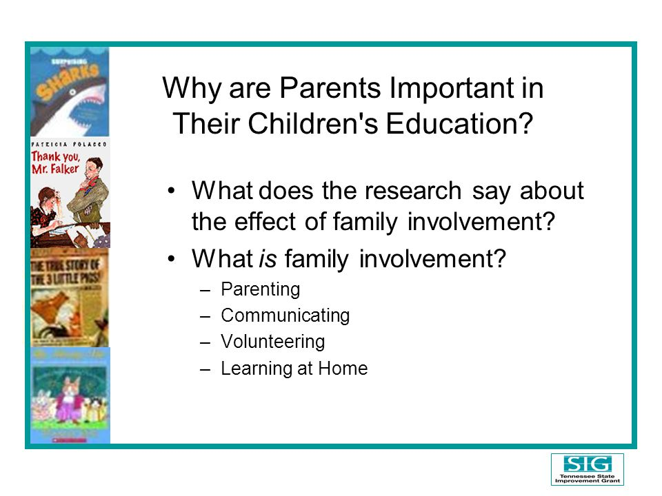Why are Parents Important in Their Children s Education.