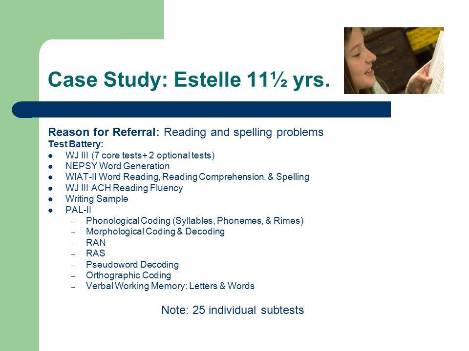 Case Study: Estelle 11½ yrs.