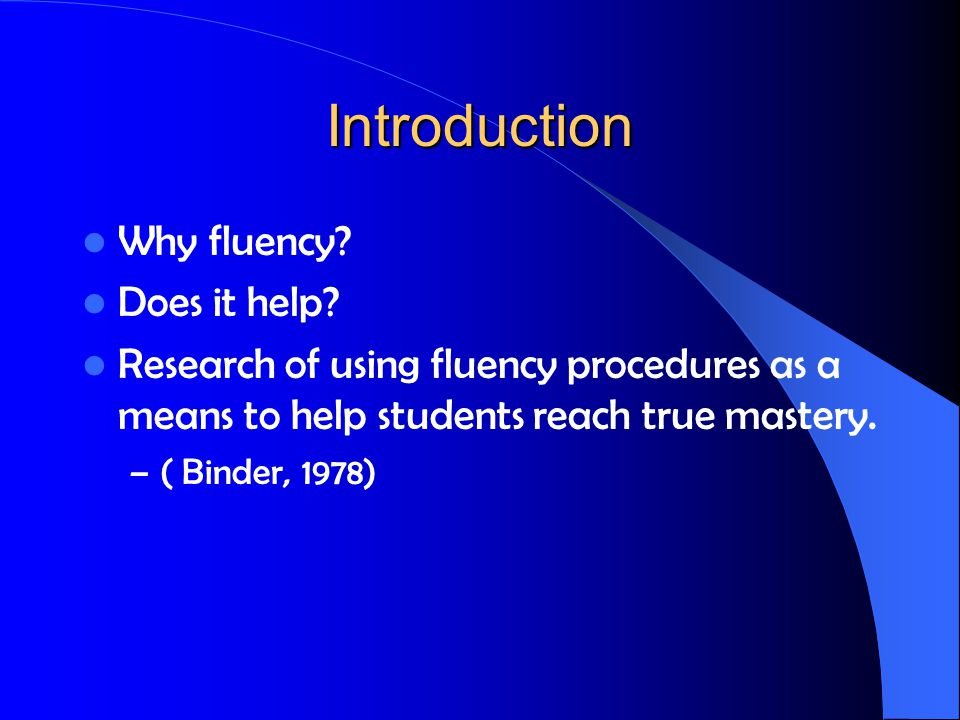 Stages of learning 1.Acquiring new behavior 2. Practicing components for fluency and endurance 3.