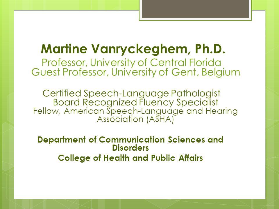 Martine Vanryckeghem, Ph.D.