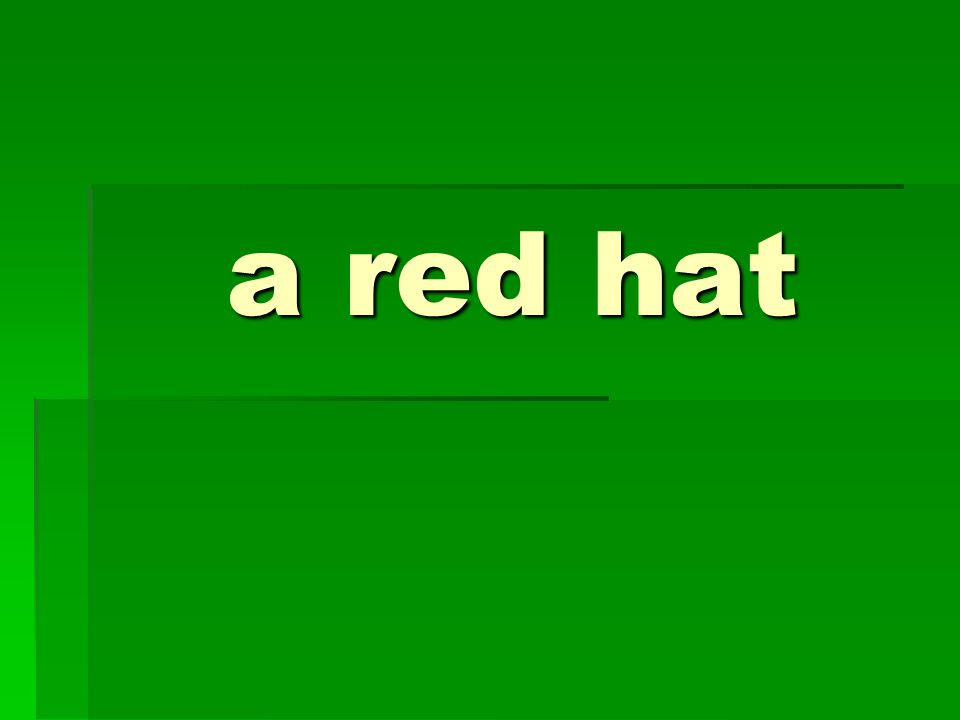 a red hat