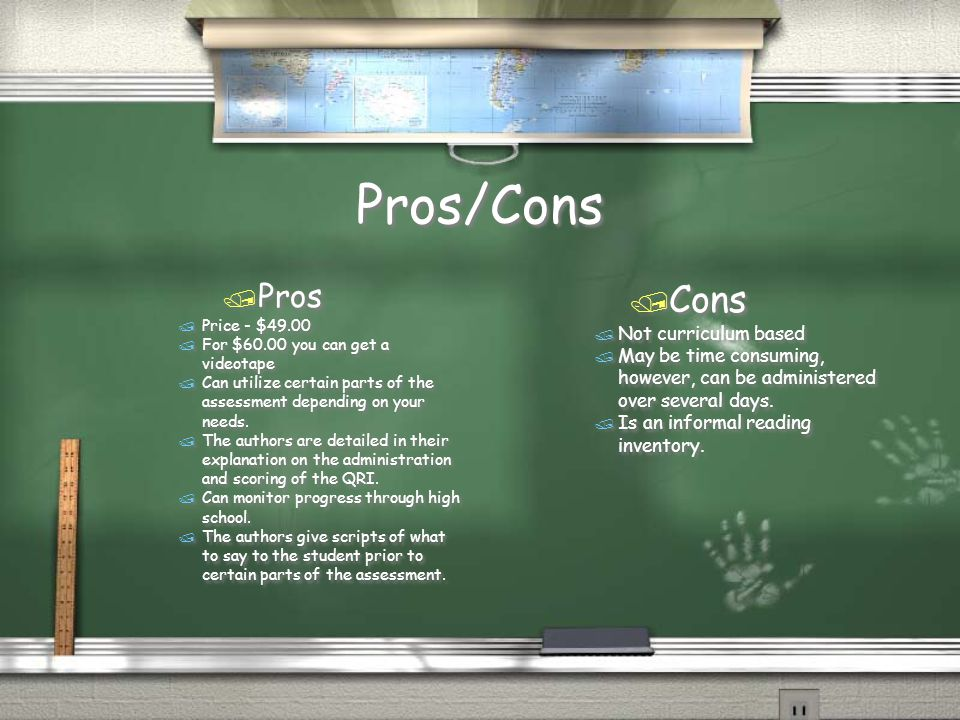 Pros/Cons / Pros / Price - $49.00 / For $60.00 you can get a videotape / Can utilize certain parts of the assessment depending on your needs.