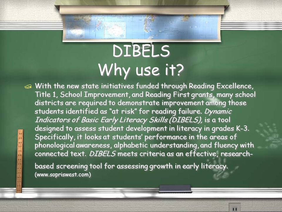 DIBELS & QRI-3 Summaries / DIBELS: / Curriculum Based Measurement / Focuses on pre-reading skills that are needed to learn to read / Has major downfalls with regards to timing, techniques, reliability and validity.